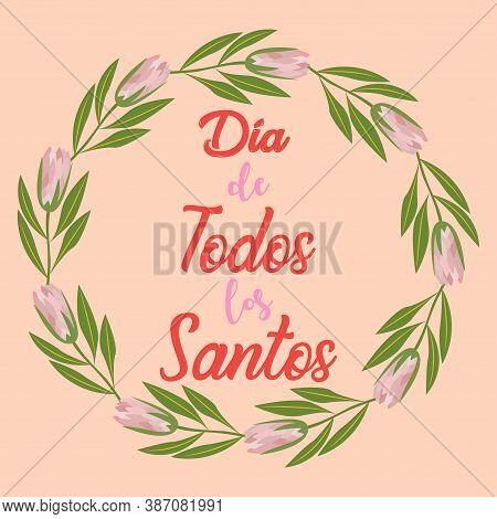 Translation: D A De Todos Los Santos En Espa A. The Holiday Of All Saints Day In Spain Is Celebrated