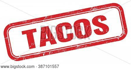 Tacos Red Grungy Vintage Rectangle Stamp Sign.