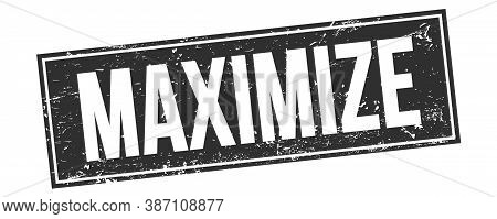 Maximize Text On Black Grungy Rectangle Stamp.