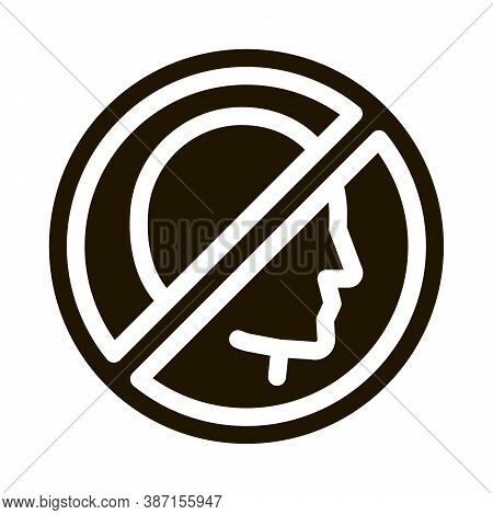 Prohibition Of Personality Glyph Icon Vector. Prohibition Of Personality Sign. Isolated Symbol Illus