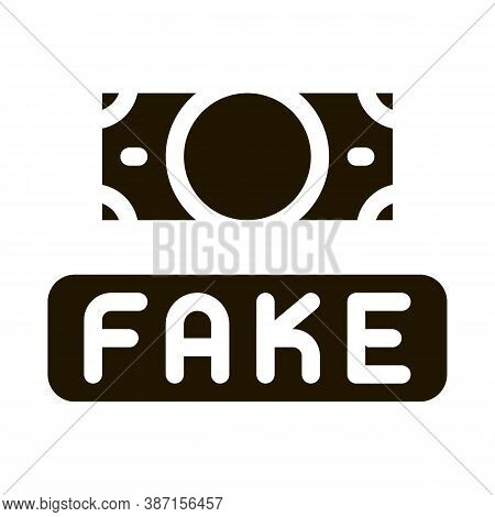 Fake Money Currency Glyph Icon Vector. Fake Money Currency Sign. Isolated Symbol Illustration