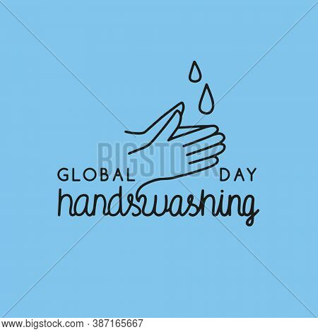 Vector Illustration On The Theme Of Global Hand Washing Day On October 15. Decorated With A Handwrit