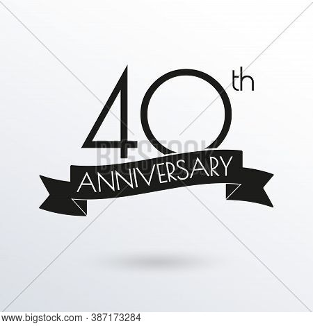 40 Years Anniversary Logo With Ribbon. 40th Anniversary Celebration Label. Design Element For Birthd