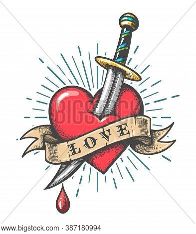 Old School Tattoo Of A Dagger Piercing Heart With The Inscription Love Tattoo. Vector Illustration.