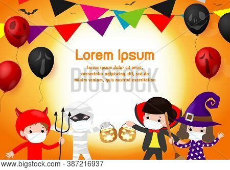 Happy Halloween Party For New Normal Cute Little Group Kids Dressed In Halloween Fancy Dress To Go T