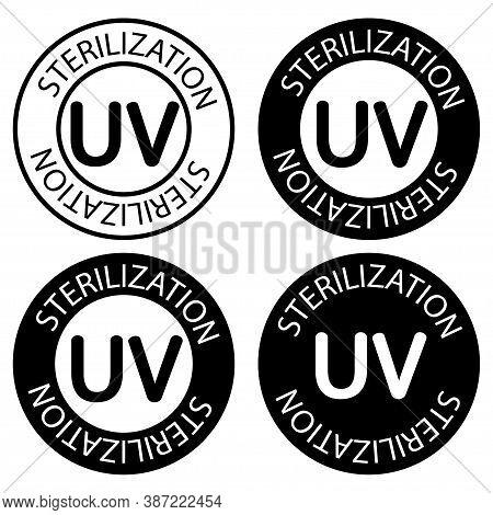 Uv Sterilization Stamp. Uv Light Disinfection. Badge Set For Ultraviolet Sterilization. Ultraviolet