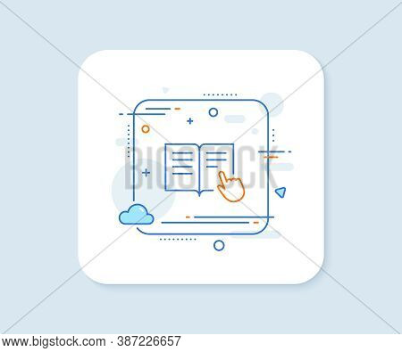 Instruction Book Line Icon. Abstract Square Vector Button. Education With Hand Pointer Symbol. E-lea