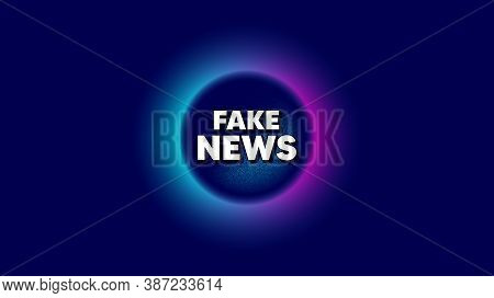 Fake News Symbol. Abstract Neon Background With Dotwork Shape. Media Newspaper Sign. Daily Informati