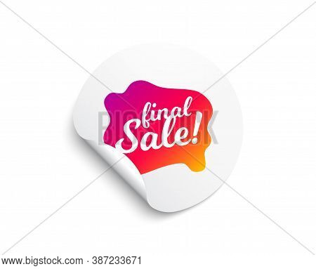 Final Sale Banner. Circle Sticker With Offer Banner. Discount Sticker Shape. Coupon Bubble Icon. Rou