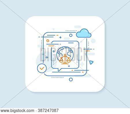 Magistrates Court Line Icon. Abstract Vector Button. Justice Scales Sign. Internet Law Symbol. Magis