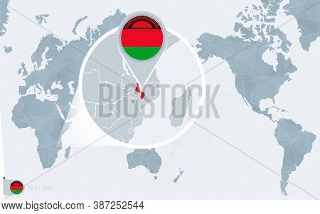 Pacific Centered World Map With Magnified Malawi. Flag And Map Of Malawi On Asia In Center World Map