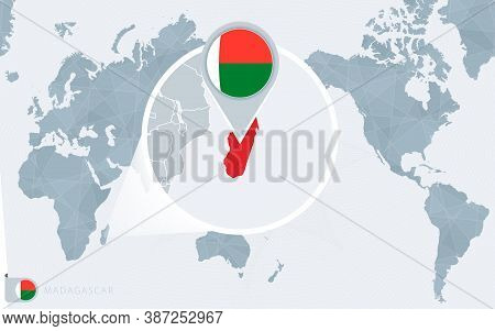 Pacific Centered World Map With Magnified Madagascar. Flag And Map Of Madagascar On Asia In Center W