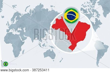 Pacific Centered World Map With Magnified Brazil. Flag And Map Of Brazil On Asia In Center World Map