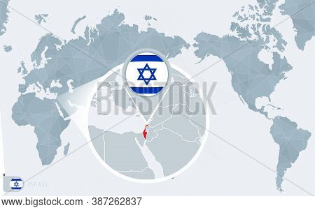 Pacific Centered World Map With Magnified Israel. Flag And Map Of Israel On Asia In Center World Map