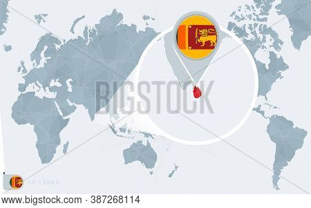 Pacific Centered World Map With Magnified Sri Lanka. Flag And Map Of Sri Lanka On Asia In Center Wor