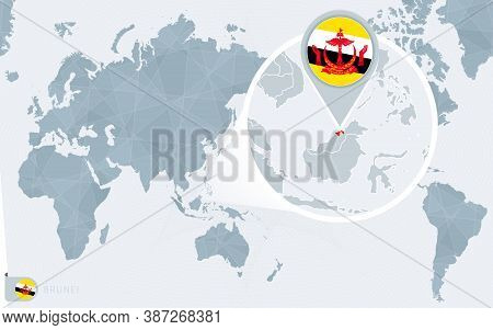 Pacific Centered World Map With Magnified Brunei. Flag And Map Of Brunei On Asia In Center World Map