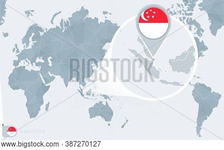 Pacific Centered World Map With Magnified Singapore. Flag And Map Of Singapore On Asia In Center Wor