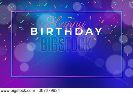Happy Birthday . Happy Birthday background . Happy Birthday banner . Happy Birthday design . Happy Birthday design . Happy Birthday image . Happy Birthday template . Abstract colorful birthday background design . vector illustration of Happy Birthday desi