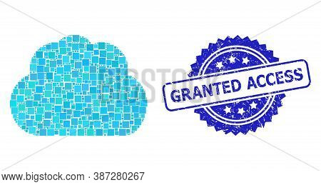Vector Collage Cloud, And Granted Access Textured Rosette Stamp. Blue Stamp Seal Contains Granted Ac