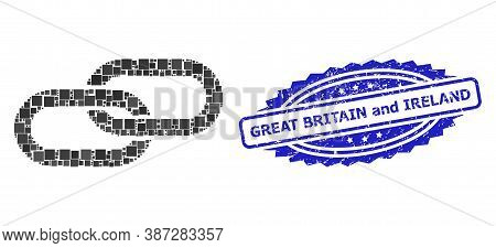 Vector Collage Chain, And Great Britain And Ireland Textured Rosette Stamp Seal. Blue Stamp Seal Inc