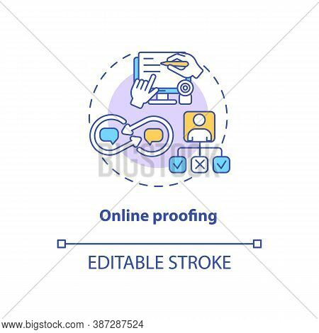 Online Proofing Concept Icon. App Feature Idea Thin Line Illustration. Files Reviewing And Approving