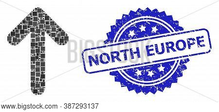 Vector Mosaic Up Arrow, And North Europe Unclean Rosette Stamp. Blue Seal Includes North Europe Capt