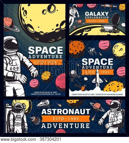 Astronaut Space Adventure, Cosmonaut In Outer Space Retro Vector Banners. Spaceman Galaxy Explorer I