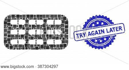 Vector Collage Pill Blister, And Try Again Later Rubber Rosette Stamp Seal. Blue Seal Contains Try A