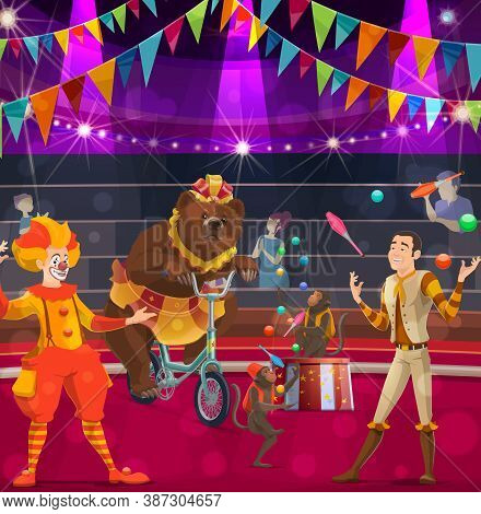 Circus Performers Vector Poster With Clown, Bear On Bike And Tamer With Juggling Monkeys Performing