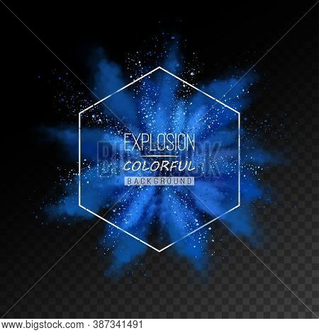 Abstract Explosion Of Blue Colored Powder. Colorful Dust Explode