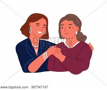 Happy Adult Daughter Hugging Old Mother Feeling Love To Each Other Vector Flat Illustration. Friendl