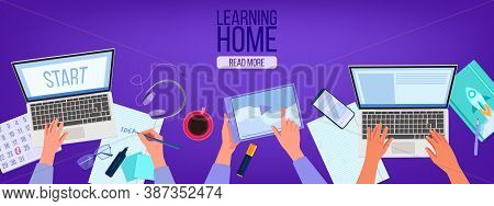 Online Education And Home Office Illustration With Workplace Top View, Hands, Laptops, Tablet. Virtu