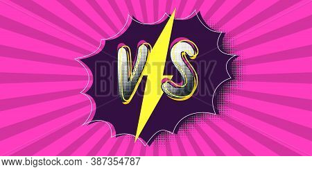 Poster Symbols Of Confrontation Vs. Vector Illustration With A Trendy Style. Banner In The Style Of