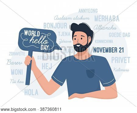 World Hello Day November 21. A Man Congratulates On The International Day Of Greetings. Flat Vector