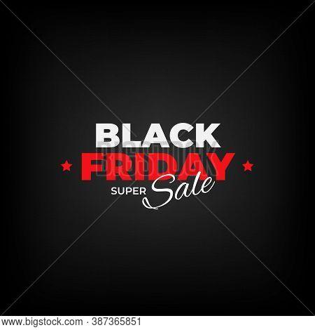 Black Friday Sale Flyer. Black Friday Banner Design. Special Offer Price Sign. Design Promotion Mode