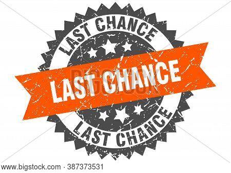 Last Chance Grunge Stamp With Orange Band. Last Chance