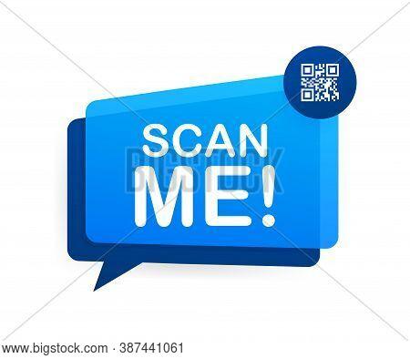 Qr Code For Smartphone. Inscription Scan Me With Smartphone Icon. Qr Code For Payment. Vector Illust