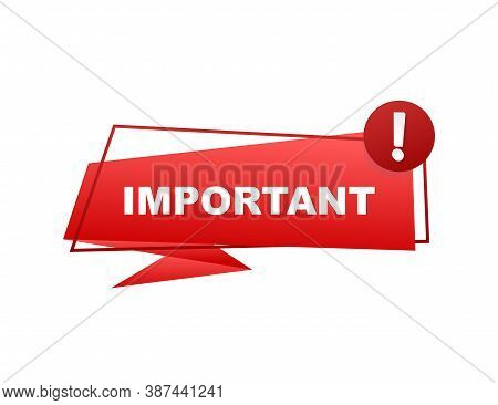 Important Written On Red Label. Advertising Sign. Vector Stock Illustration.
