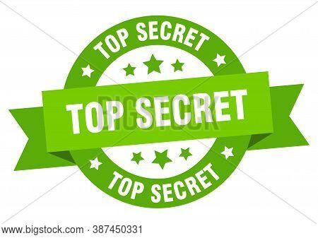 Top Secret Ribbon. Top Secret Round Green Sign.