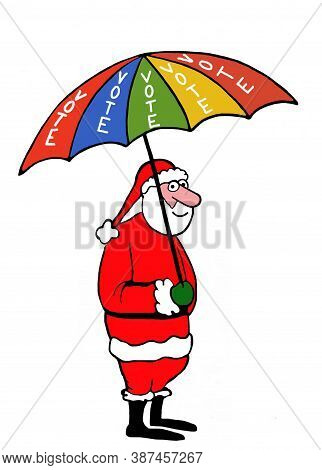 Color Cartoon Of Santa Claus Holding An Umbrella That Reads Vote.