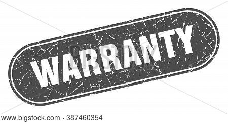 Warranty Sign. Warranty Grunge Black Stamp. Label