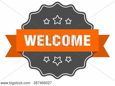 Welcome Isolated Seal. Welcome Orange Label. Sticker