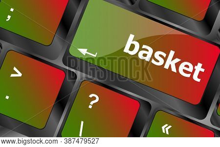 Basket Word On Keyboard Key, Notebook Computer
