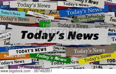 Todays News Headlines Hot Breaking Stories Updates 3d Illustration