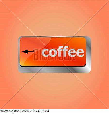 Computer Keyboard Keys With Coffee Break Button