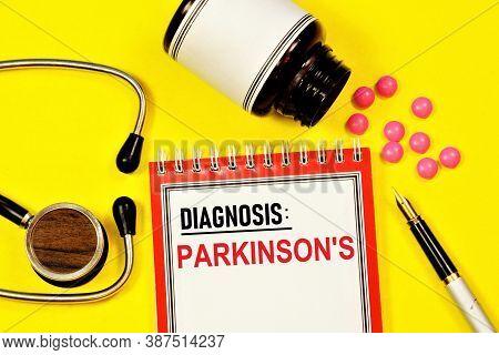 Parkinson's - A Text Label For The Diagnosis Of The Disease. Progressive Chronic Neurological Diseas