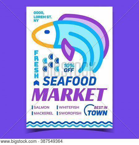 Seafood Market Creative Advertising Banner Vector. Salmon And Whitefish, Mackerel And Swordfish Fres