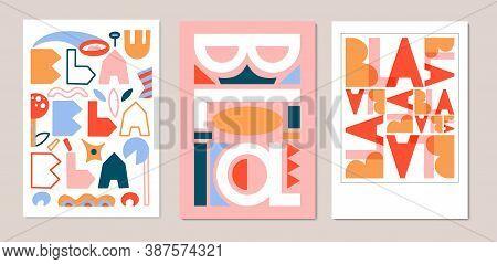 Vector Set Of Posters Letters Geometric Shapes. Blah Blah Phrases Design For Printing. Vector Letter