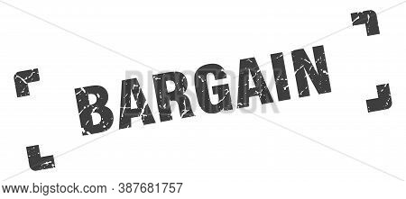 Bargain Stamp. Square Grunge Sign Isolated On White Background