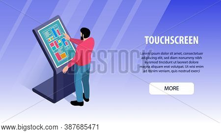Isometric Interactive Users Touchscreen Horizontal Banner With Editable Text Clickable More Button A
